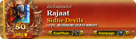 "well, technically also ""Rajaat of the Exodar,"" but blah on that title"